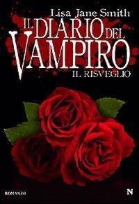 Il diario del vampiro. Il risveglio