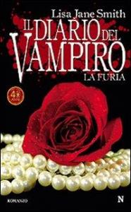 Il diario del vampiro. La furia