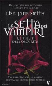 La setta dei vampiri. Le figlie dell'oscurita'