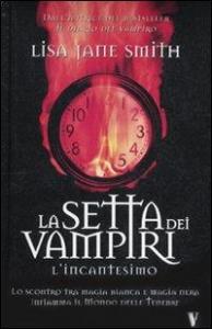 La setta dei vampiri. L'incantesimo