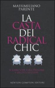 La casta dei radicalchic