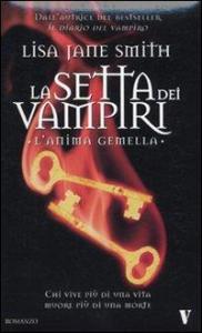 La setta dei vampiri. L'anima gemella