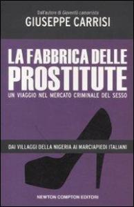 La fabbrica delle prostitute