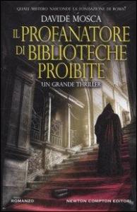 Il profanatore di biblioteche proibite