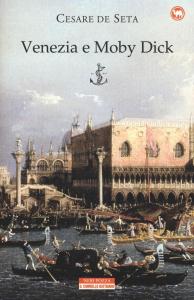 Venezia e Moby Dick