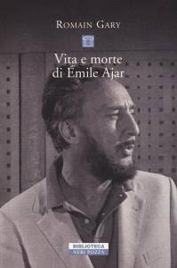 Vita e morte di Émile Ajar