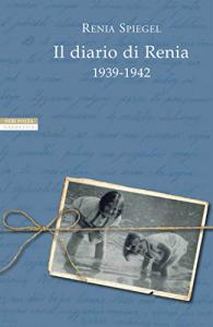 Il diario di Renia, 1939-1942