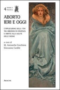 Aborto ieri e oggi