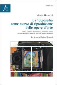 La fotografia come mezzo di riproduzione delle opere d'arte