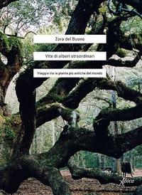 Vite di alberi straordinari