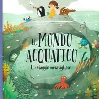 Il mondo acquatico