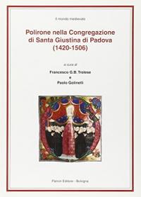 5.1: Polirone nella Congregazione di Santa Giustina di Padova (1420-1506)