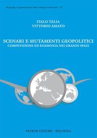 Scenari e mutamenti geopolitici