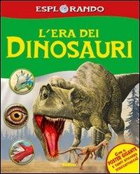 L'era dei dinosauri