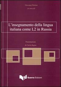 L'insegnamento della lingua italiana come L2 in Russia