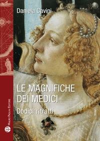 Le Magnifiche dei Medici
