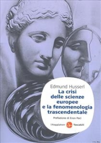 La crisi delle scienze europee e la fenomenologia trascendentale