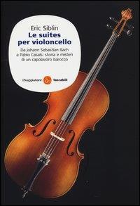 Le suites per violoncello