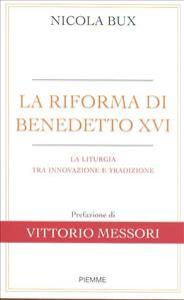 La riforma di Benedetto 16.