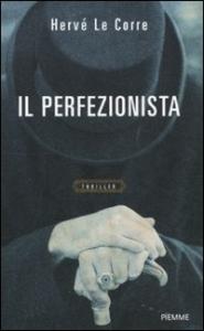 Il perfezionista