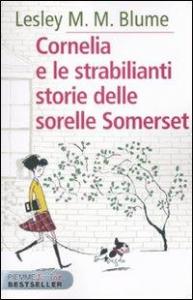 Cornelia e le strabilianti storie delle sorelle Somerset