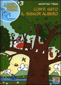 Come e' nato il signor albero
