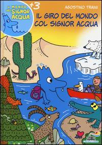 Il giro del mondo col signor Acqua
