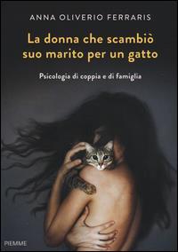 La donna che scambiò suo marito per un gatto