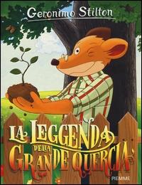 La leggenda della grande quercia