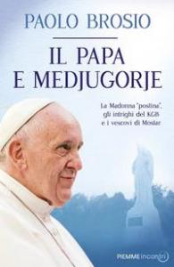 Il papa e Medjugorie