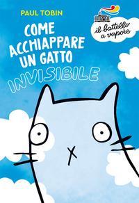 Come acchiappare un gatto invisibile