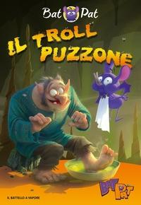 Il troll puzzone