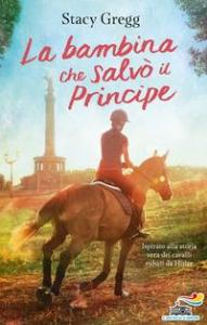 La bambina che salvò il Principe