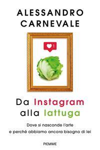 Da Instagram alla lattuga