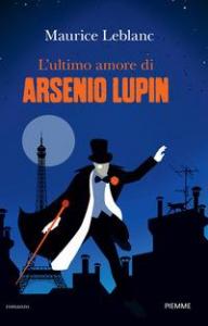L'ultimo amore di Arsenio Lupin