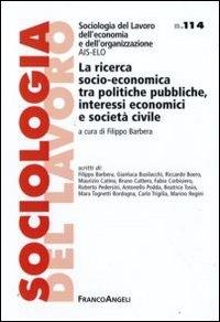 La ricerca socio-economica tra politiche pubbliche, interessi economici e societa civile