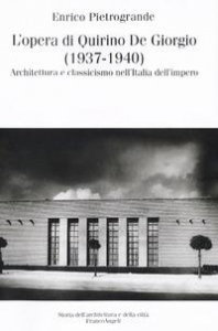 L'opera di Quirino De Giorgio (1937-1940)