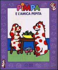 Pimpa e l' amica Pepita [Multimediale]