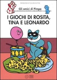 I giochi di Rosita, Tina e Leonardo