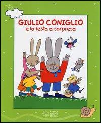 Giulio Coniglio e la festa a sorpresa