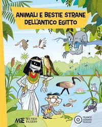 Animali e bestie strane dell'antico Egitto