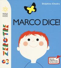 Marco dice!