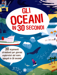 Gli oceani in 30 secondi