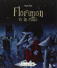 Florimon va in città