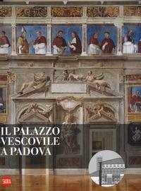 Il palazzo vescovile a Padova