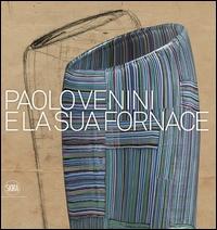 Paolo Venini e la sua fornace