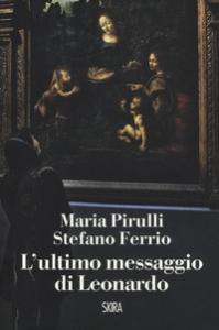 L ultimo messaggio di Leonardo