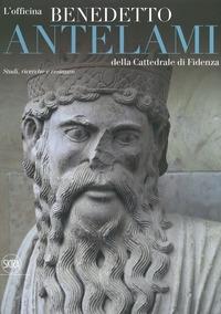 L'officina Benedetto Antelami della Cattedrale di Fidenza