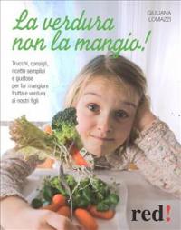 La  verdura non la mangio