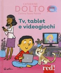 TV, tablet e videogiochi